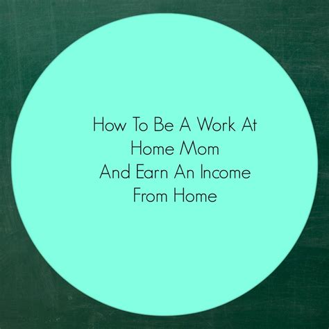 how to be a work at home earn an income from home