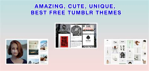 tumblr themes unique amazing cute unique best free tumblr themes