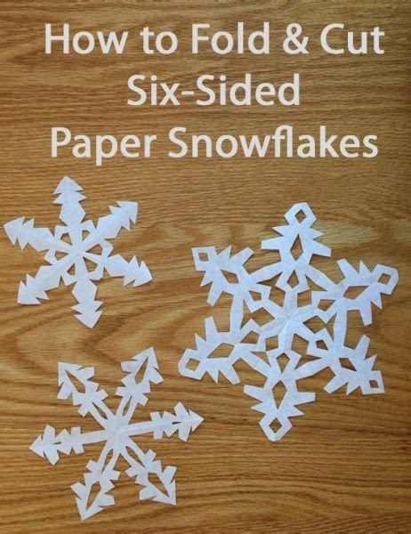 How To Make 6 Pointed Paper Snowflakes - how to make 6 sided snowflakes a activity for