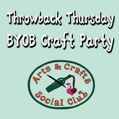 throwback thursday byob craft quot throwback thursday byob craft for adults quot paint fly kites quot presented by arts and crafts