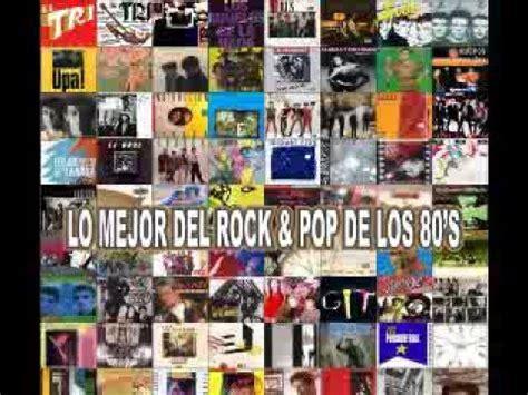 rock en espaÑol  solo en espaÑol 80's youtube