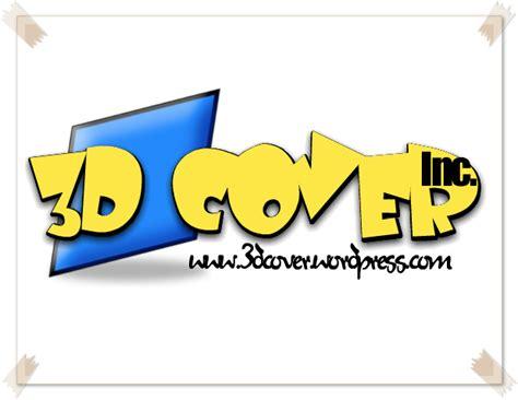 membuat logo jadi 3 dimensi contoh logo rahasia membuat cover 3 dimensi dengan mudah