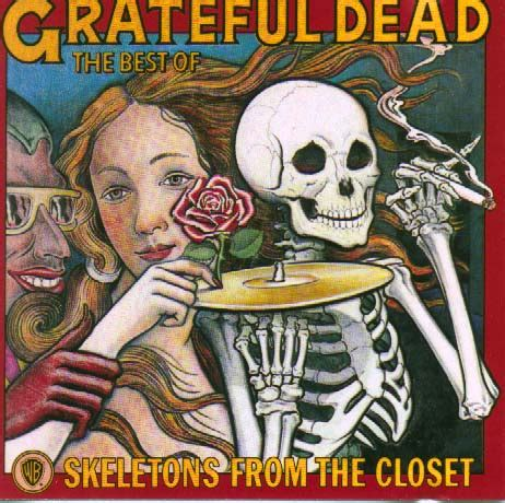 Skeletons In The Closet Song by Grateful Dead Skeletons From The Closet Lyrics
