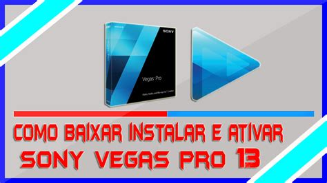 tutorial completo sony vegas pro 13 download do sony vegas pro 13 rng tutoriais download