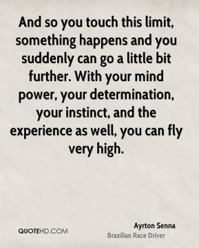 What Happens If You Touch Your On The Shelf by Ayrton Senna Power Quotes Quotehd