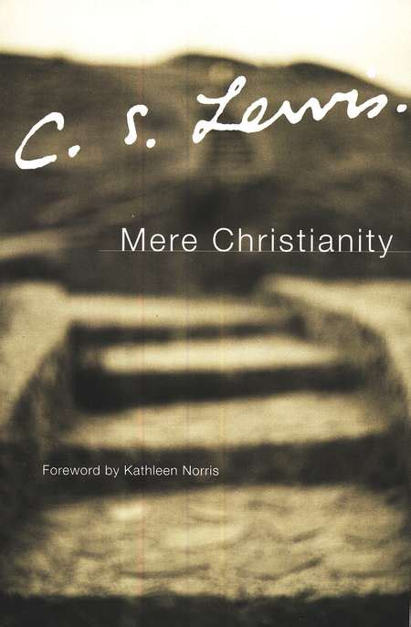 mere christianity c s more notes on c s lewis mere christianity is he right in regards to materialism loftier