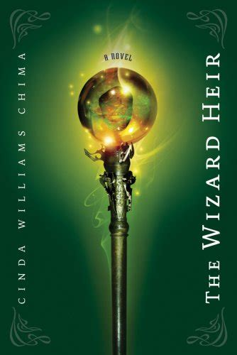 the heir the ordinary series book two books the wizard heir by cinda williams chima bookworm burrow