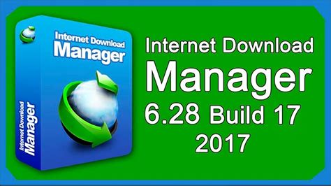 internet download manager 6 28 build 17 crack full patch infowork portal baixar internet download manager 6 28