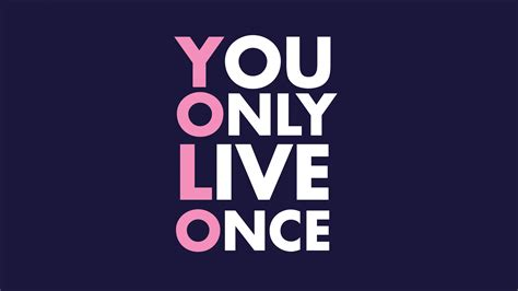 Yolo You Only Live Once yolo your meme