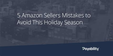 5 Mistakes To Avoid by 5 Sellers Mistakes To Avoid This Season