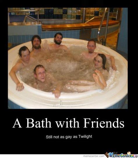 Bath Meme - bath with friends by kenshino meme center