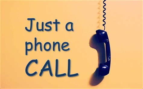 just a phone call