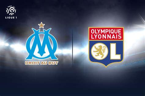 Calendrier Ligue 1 Om Ol Om Ol Les Notes