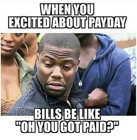 Paying Bills Meme - pay day blues lol pinterest memes funny friday and work humour