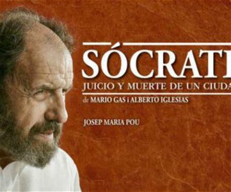 muerte y juicio spanish entradas socrates juicio y muerte de un ciudadano taquilla com