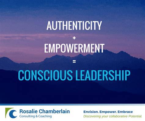 Conscious Leadership conscious leadership archives rosalie chamberlain
