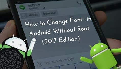how to change fonts in android without root 2017 edition - Fonts For Android Without Rooting