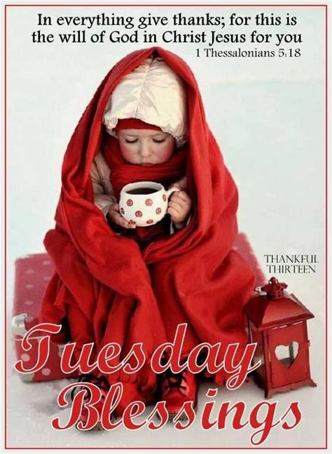 tuesday blessings   give  pictures   images  facebook tumblr