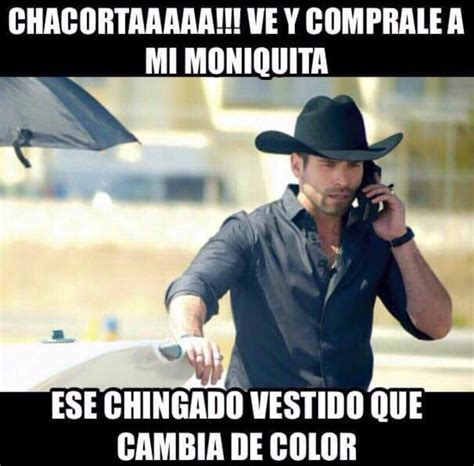 imagenes con memes del cabo chacorta mexican curios pinterest memes meme and humor