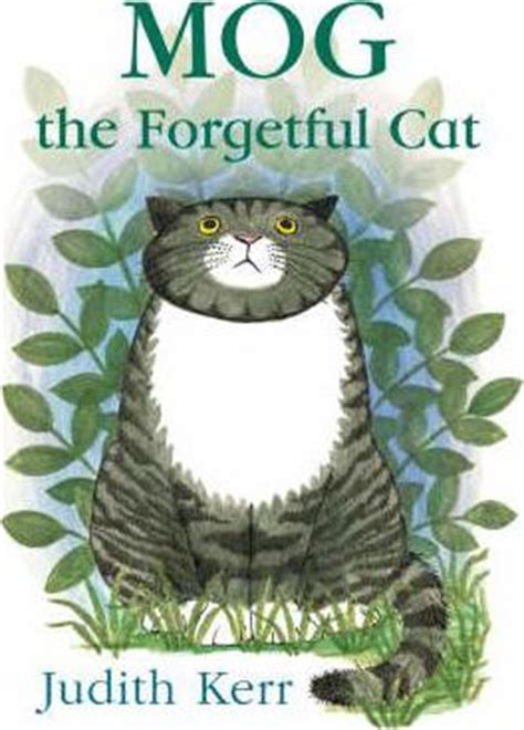mog the forgetful cat b00830slnc mog the forgetful cat judith kerr 9780007171347