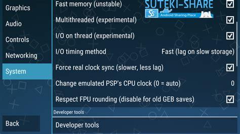 cara membuat game android agar tidak lag cara setting ppsspp untuk android agar tidak lag saat