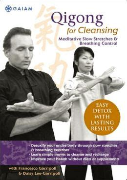 Qigong Detox Exercise by Qigong For Detox By Gaiam Ted Landon Garripoli