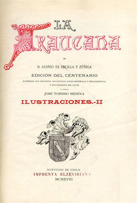 la araucana letras latinoamericanas 9583006726 alonso de ercilla y la 233 pica virreinal dirigida por luis 205 241 igo madrigal manifestaci 243 n