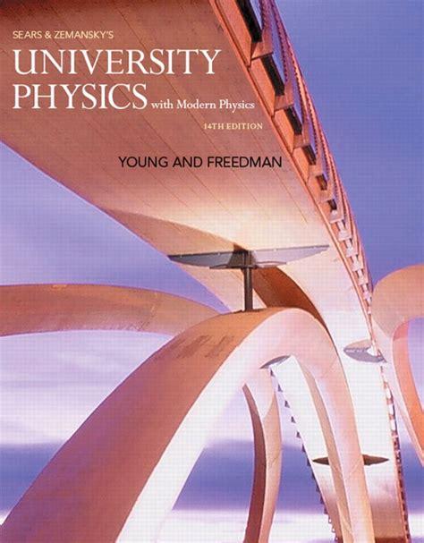 Young Amp Freedman University Physics With Modern Physics
