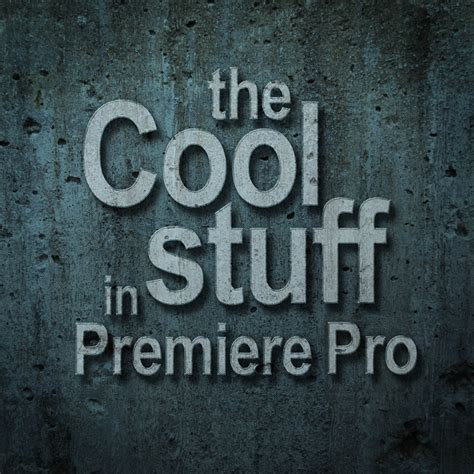 cool stuff available pdf chapters premierepro net