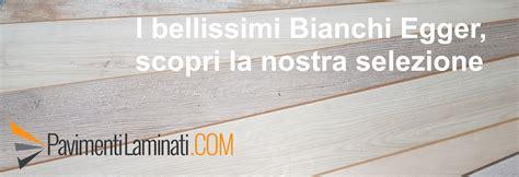pavimenti laminati offerte parquet laminato bianco rovere sbiancato prezzi offerte