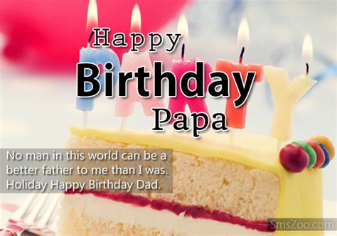 Happy Birthday Quotes For Papa Happy Birthday Papa Messages And Wishes Sms