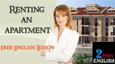 renting an apartment renting an apartment free english lesson youtube