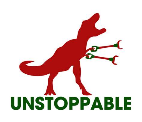 T Rex Meme Unstoppable - unstoppable t rex shirt
