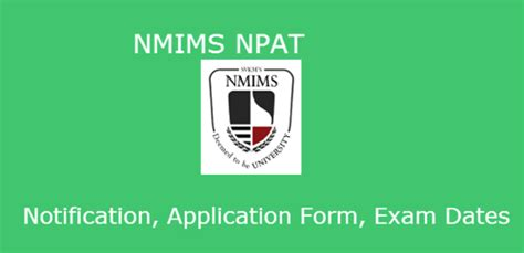 Nmims Application Form 2017 Mba by Nmims Npat 2018 Application Form Eligibility Date