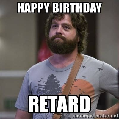 Retarded Memes - retard meme generator 28 images happy birthday retard
