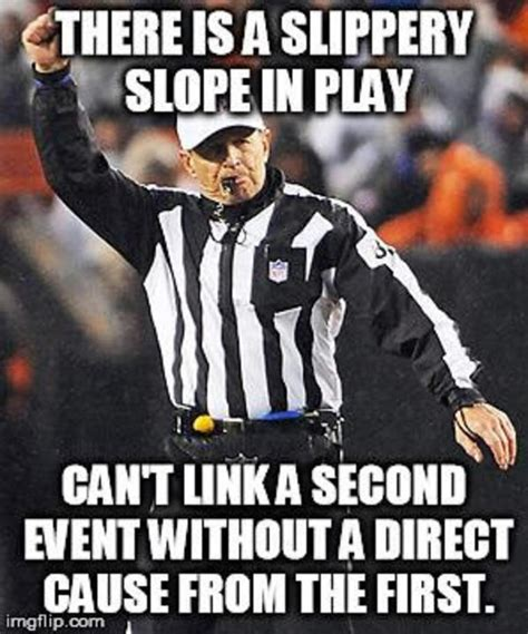 Ad Hominem Meme - slippery slope logical fallacy referee know your meme