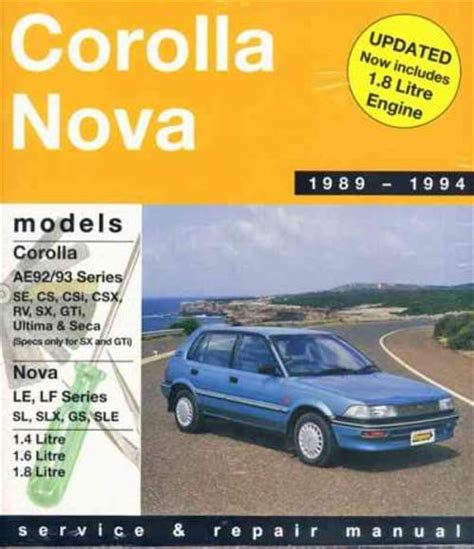 what is the best auto repair manual 1994 ford e series parking system toyota corolla ae92 ae93 se cs csi csx rv ultima seca sx gti 1989 1994 gregorys repair