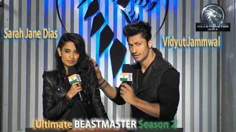 sarah jane dias beastmaster ultimate beast master season 2 judge vidyut jamwal sara