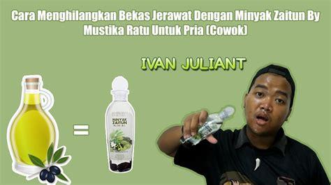 Minyak Zaitun Mustika Ratu 175ml cara menghilangkan bekas jerawat dengan minyak zaitun by