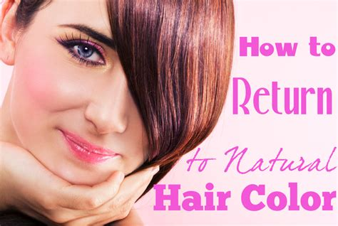 how to get your hair color back how to go back to your hair color