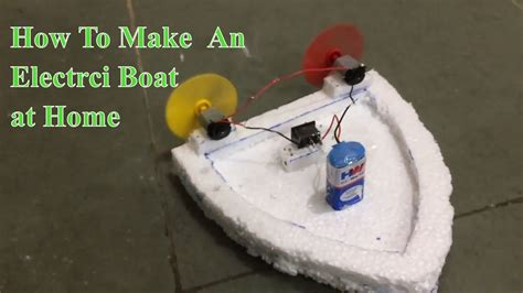 how to make a boat thermocol how to make an electric boat using thermocol youtube
