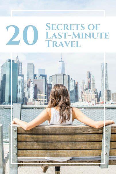 20 secrets of last minute travel