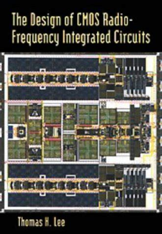radio frequency integrated circuits and technologies pdf the design of cmos radio frequency integrated circuits avaxhome