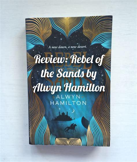 bol com rebel of the sands alwyn hamilton 9780571325252 boeken review rebel of sands by alwyn hamilton a stranger s guide to novels