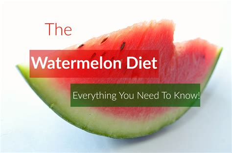 Watermelon Detox Diet Plan by Watermelon Diet Everything You Need To The