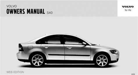 06 volvo s40 06 volvo s40 2006 owners manual manuals technical