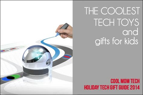 coolest tech gifts 18 coolest kids tech toys and gifts holiday tech gifts 2014