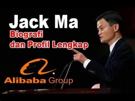 biografi jack ma pendiri alibaba jack ma biografi dan profil lengkap orang terkaya di
