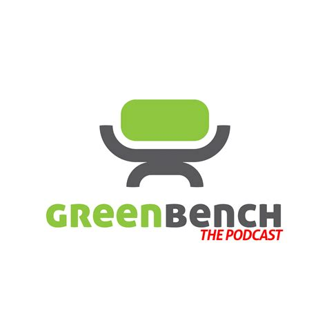green bench green bench the podcast 179 green bench the podcast