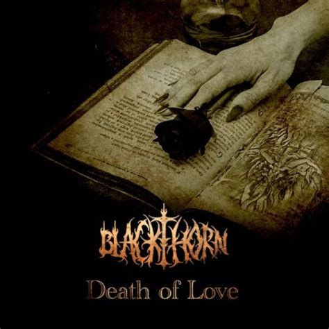 images of love death blackthorn death of love encyclopaedia metallum the
